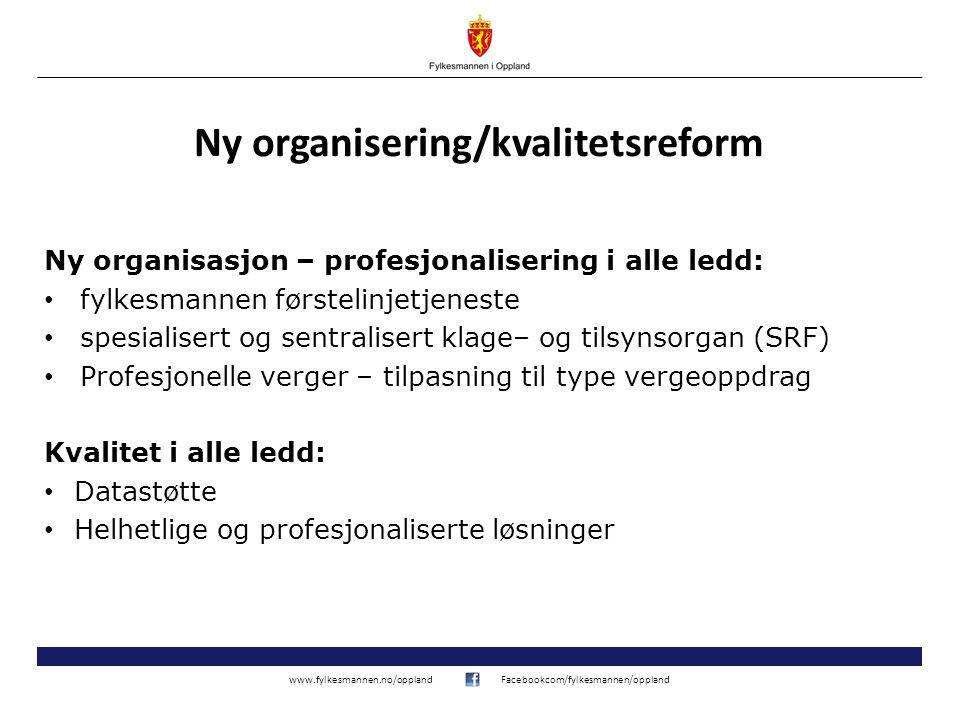 Ny organisering/kvalitetsreform