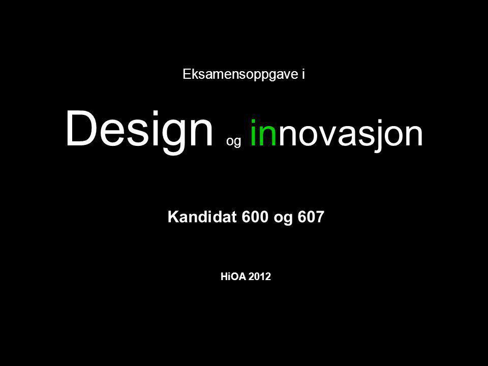Eksamensoppgave i Design og innovasjon
