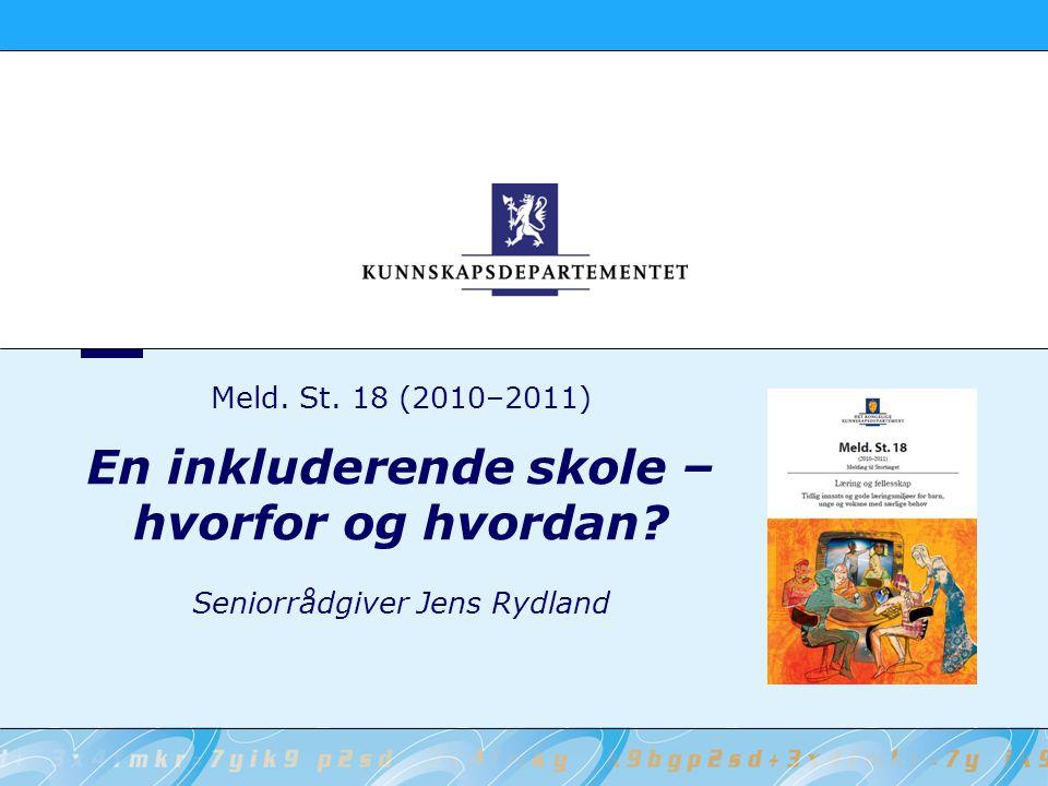 Meld. St. 18 (2010–2011) En inkluderende skole – hvorfor og hvordan