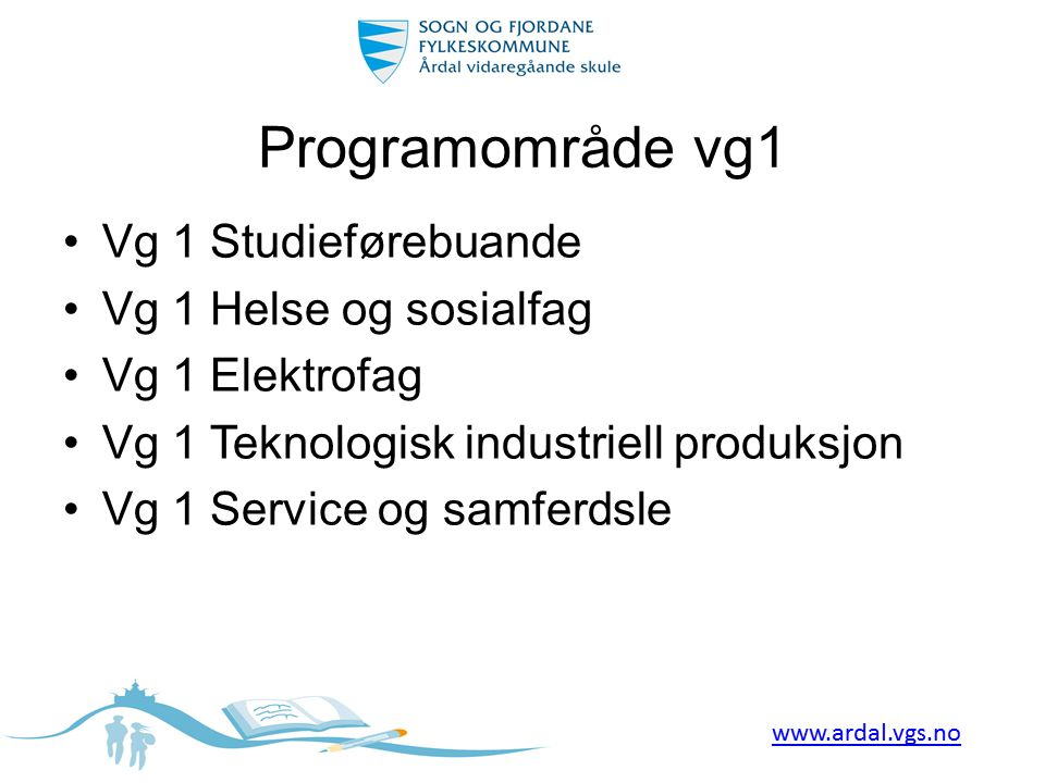 Programområde vg1 Vg 1 Studieførebuande Vg 1 Helse og sosialfag
