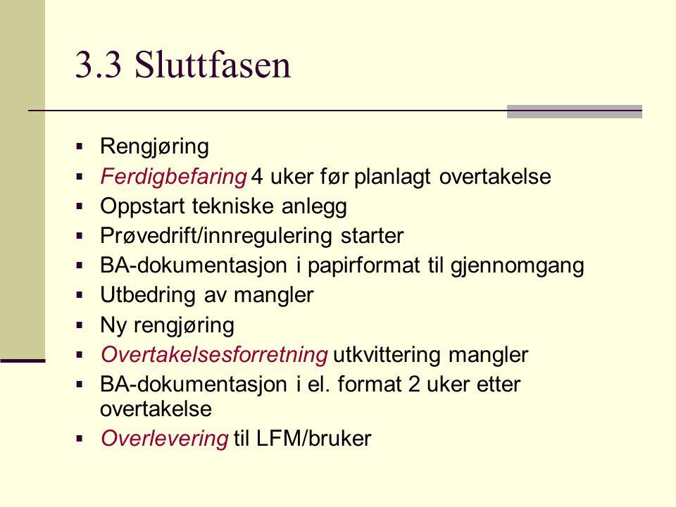 3.3 Sluttfasen Rengjøring