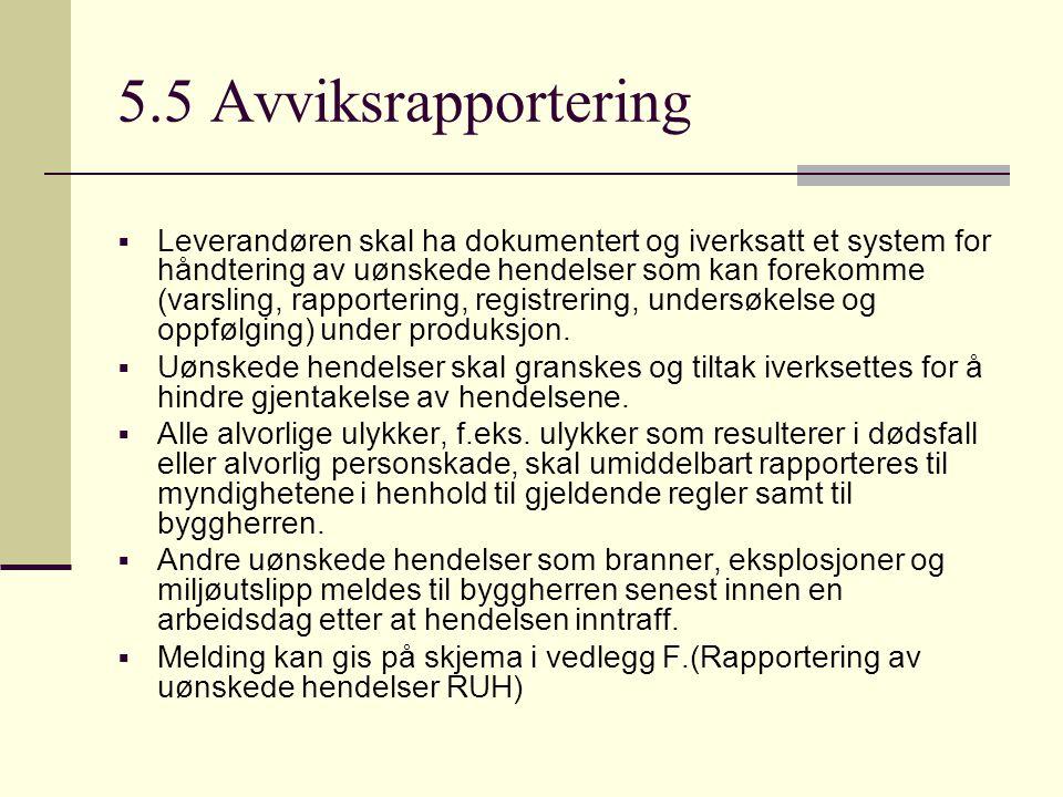 5.5 Avviksrapportering