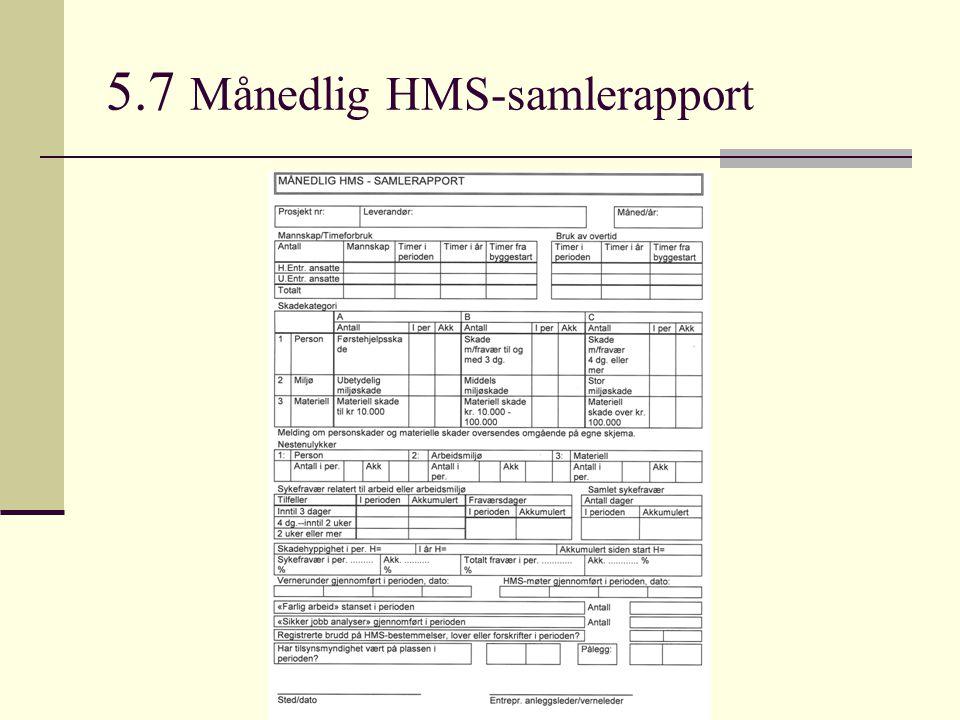 5.7 Månedlig HMS-samlerapport