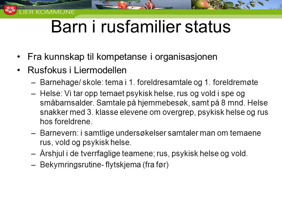 Barn i rusfamilier status