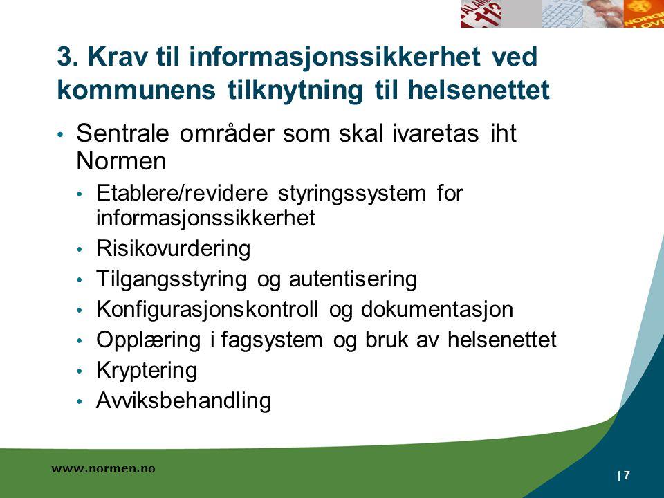 3. Krav til informasjonssikkerhet ved kommunens tilknytning til helsenettet