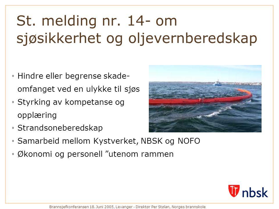 St. melding nr. 14- om sjøsikkerhet og oljevernberedskap