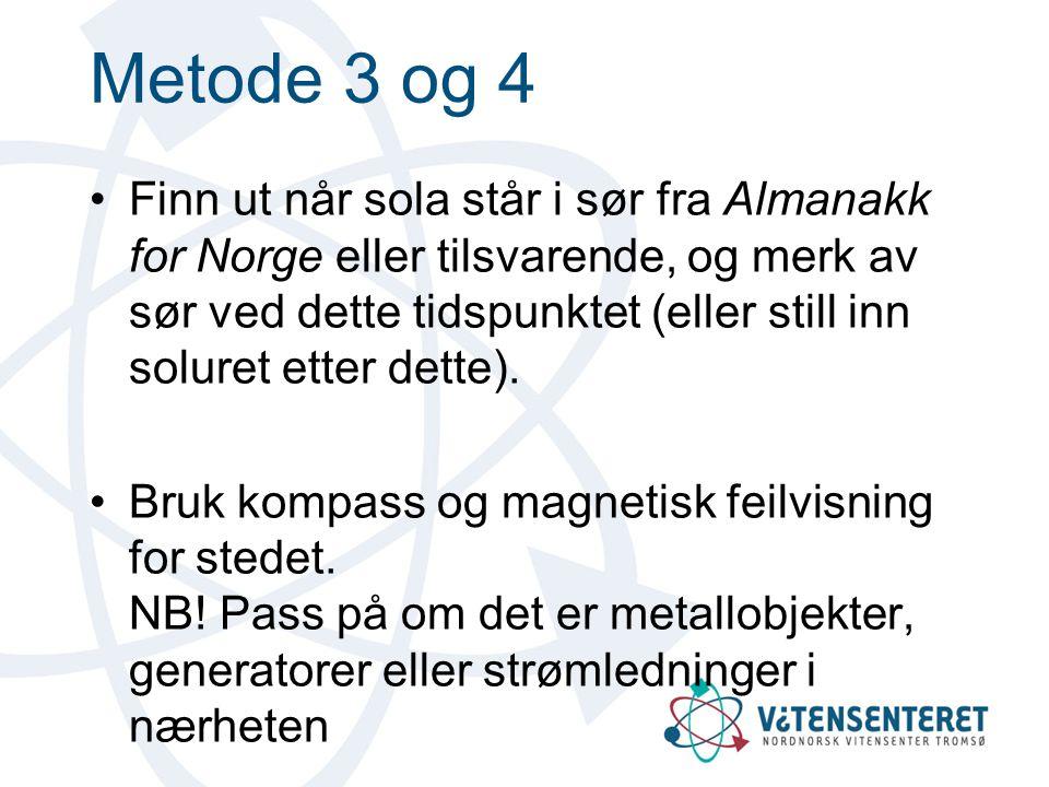 Metode 3 og 4