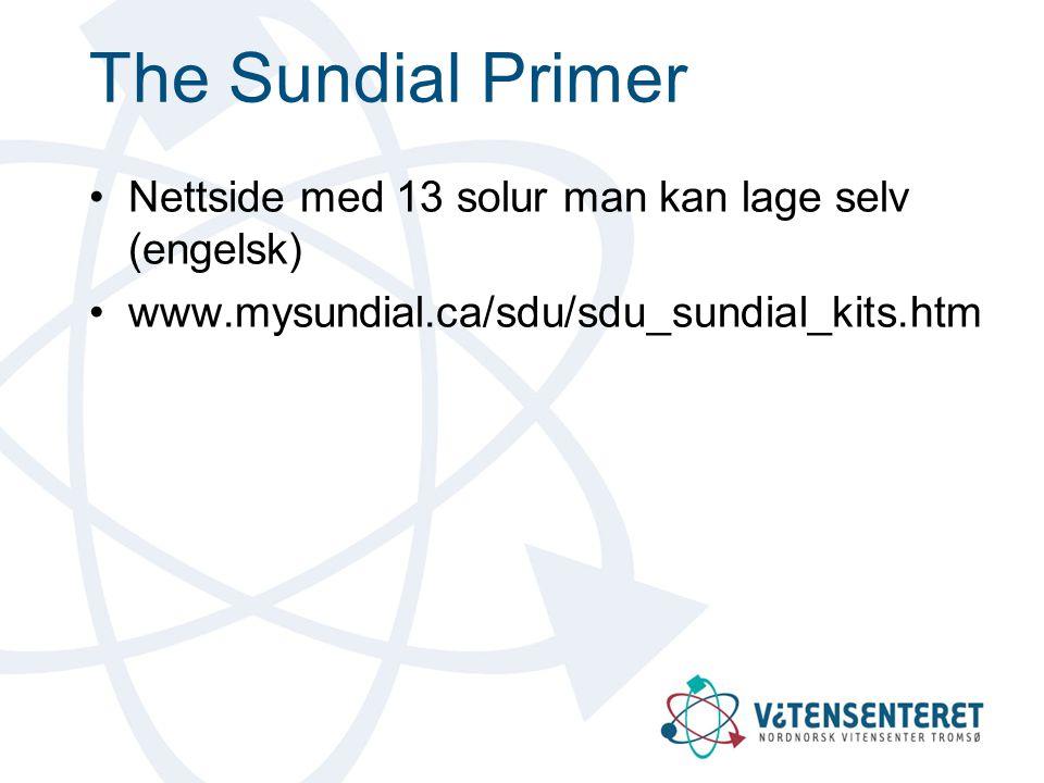 The Sundial Primer Nettside med 13 solur man kan lage selv (engelsk)