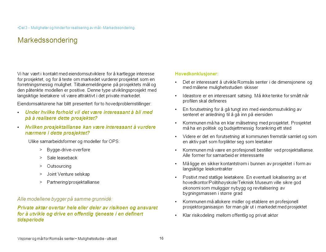 Del 3 - Muligheter og hinder for realisering av mål - Markedssondering