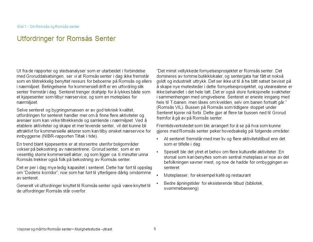 Utfordringer for Romsås Senter