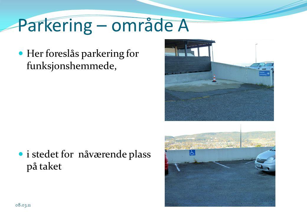 Parkering – område A Her foreslås parkering for funksjonshemmede,