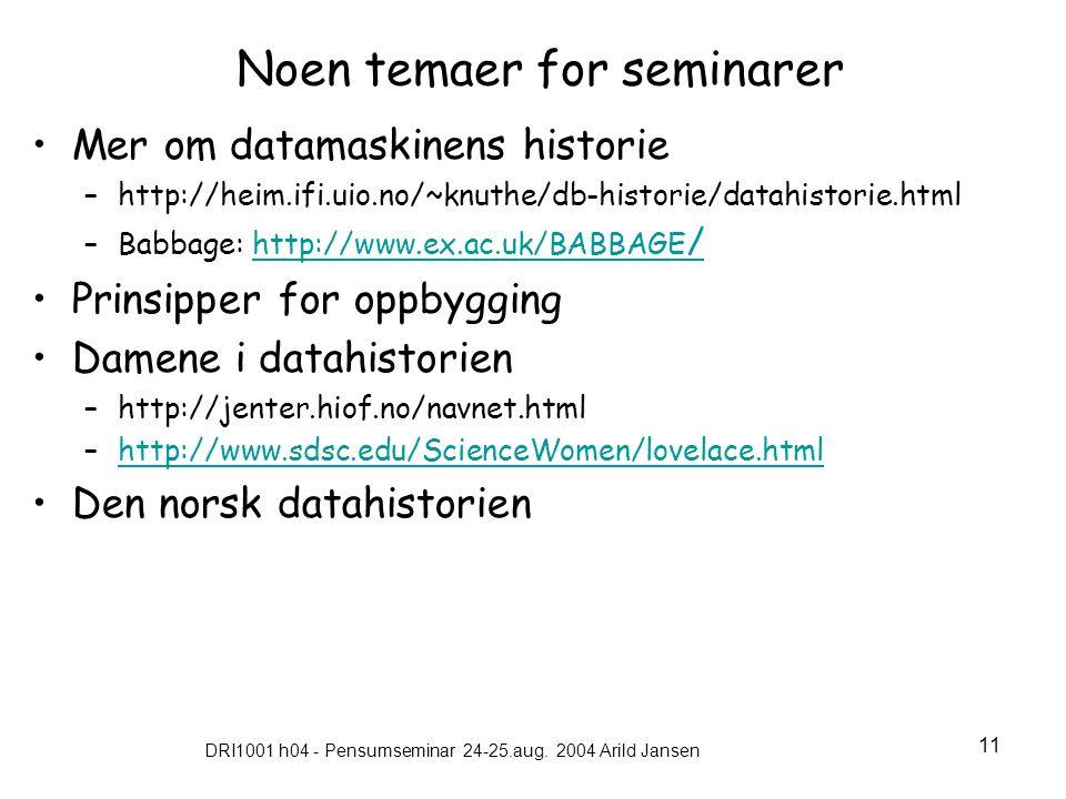 Noen temaer for seminarer