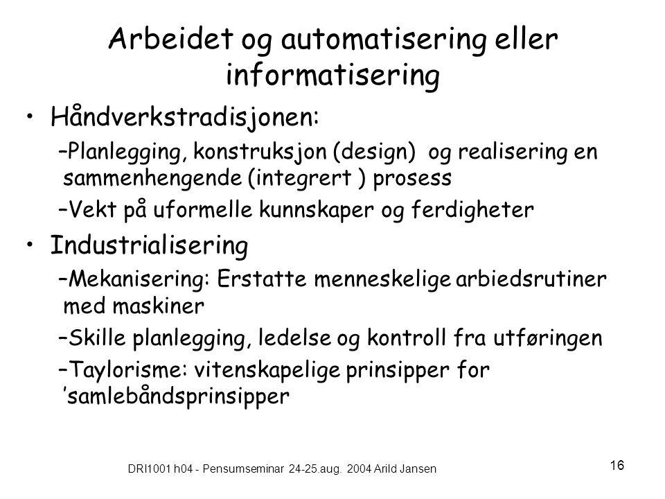 Arbeidet og automatisering eller informatisering