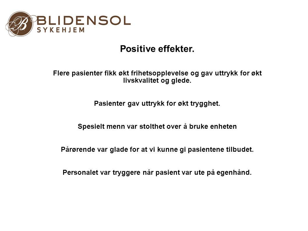 Positive effekter. Jan Erik Fosmark- Geriatrisk sykepleier