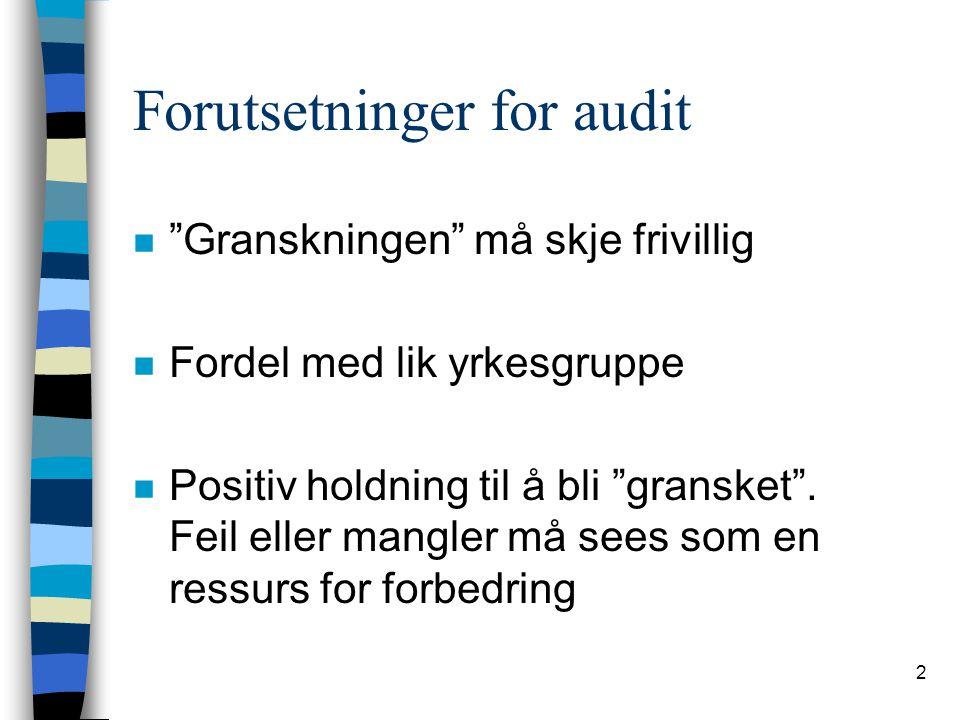 Forutsetninger for audit
