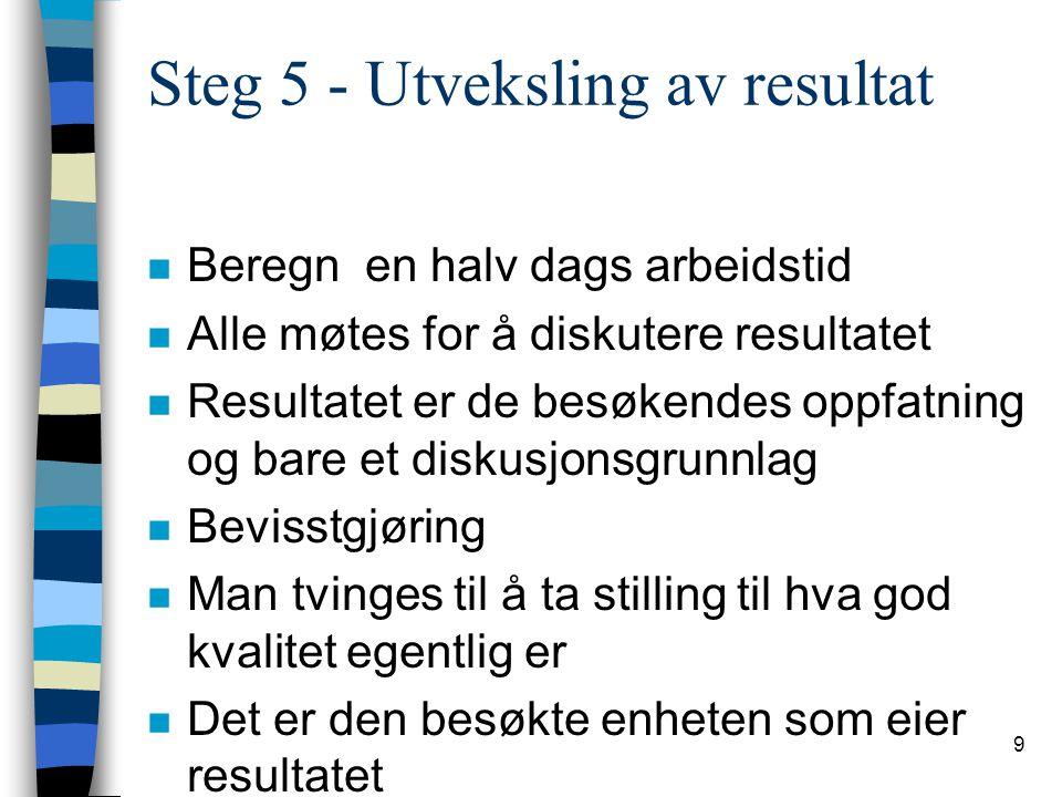 Steg 5 - Utveksling av resultat