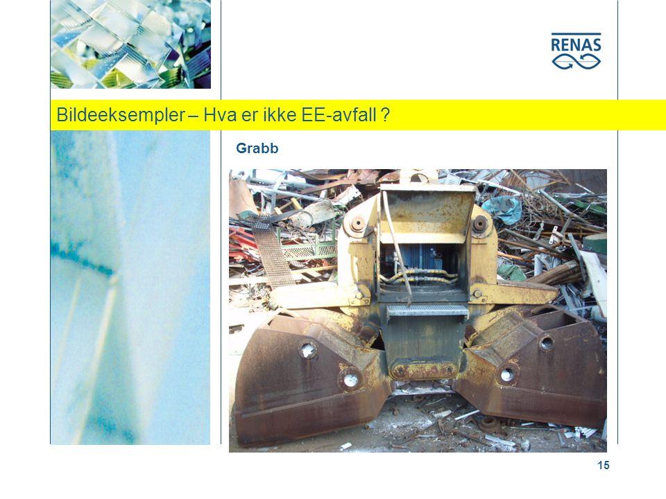 Bildeeksempler – Hva er ikke EE-avfall