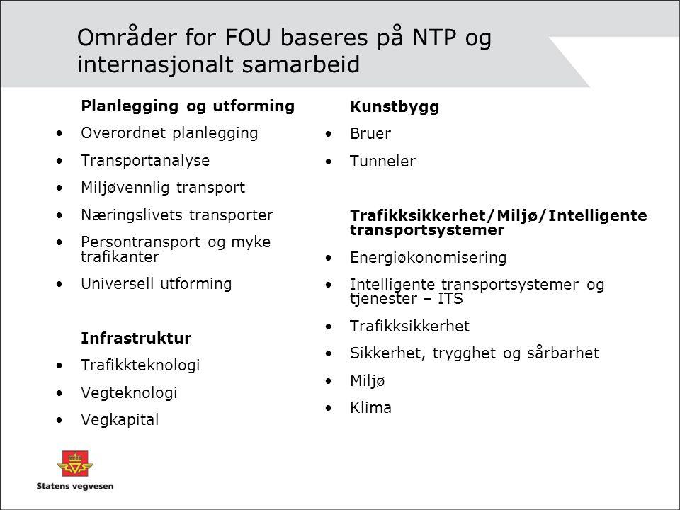 Områder for FOU baseres på NTP og internasjonalt samarbeid