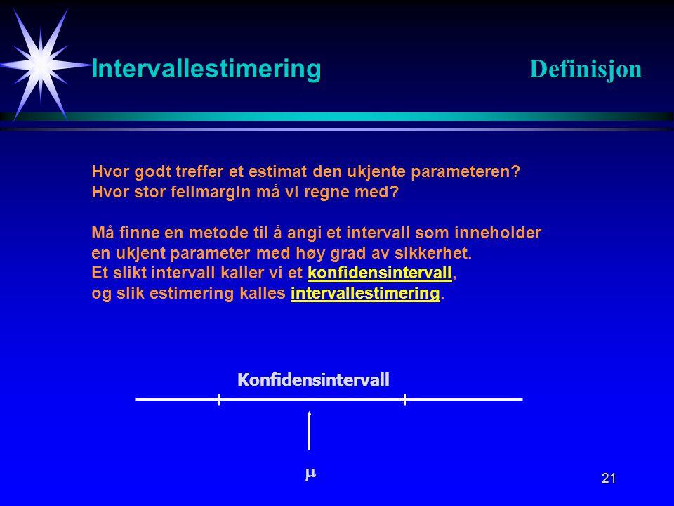 Intervallestimering Definisjon 