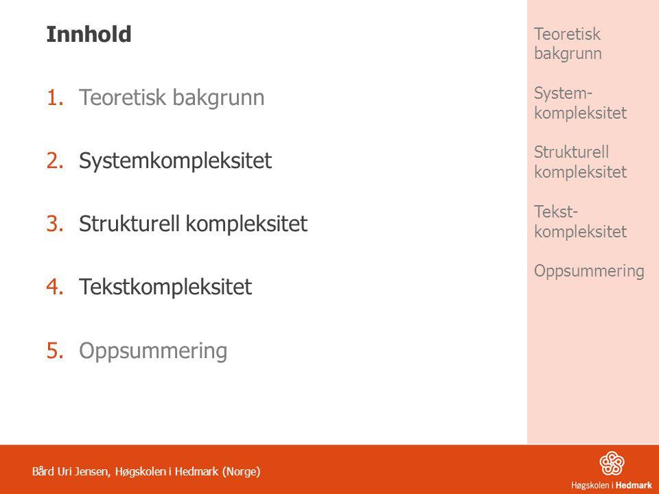 Strukturell kompleksitet Tekstkompleksitet Oppsummering
