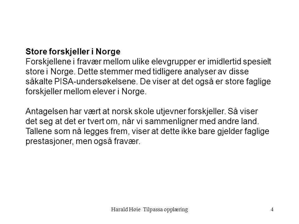 Harald Høie Tilpassa opplæring