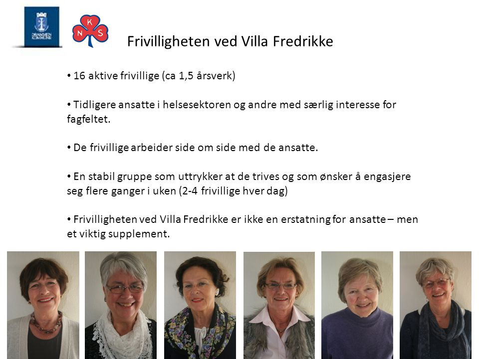 Frivilligheten ved Villa Fredrikke