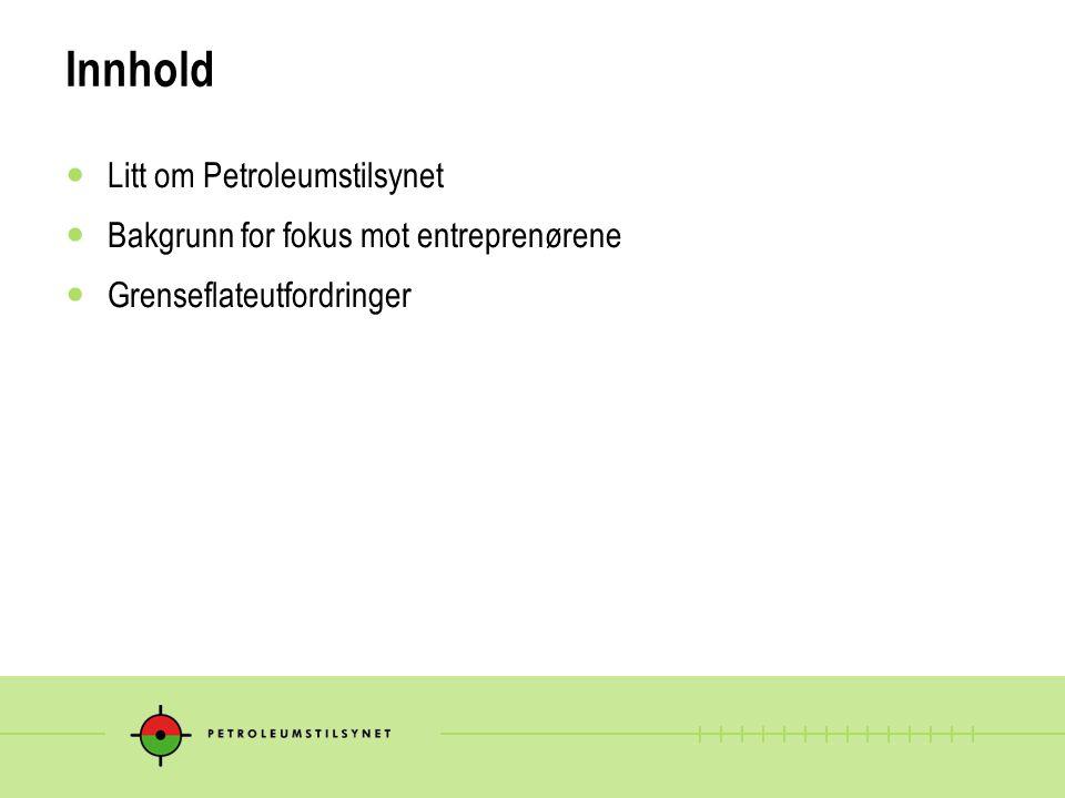 Innhold Litt om Petroleumstilsynet