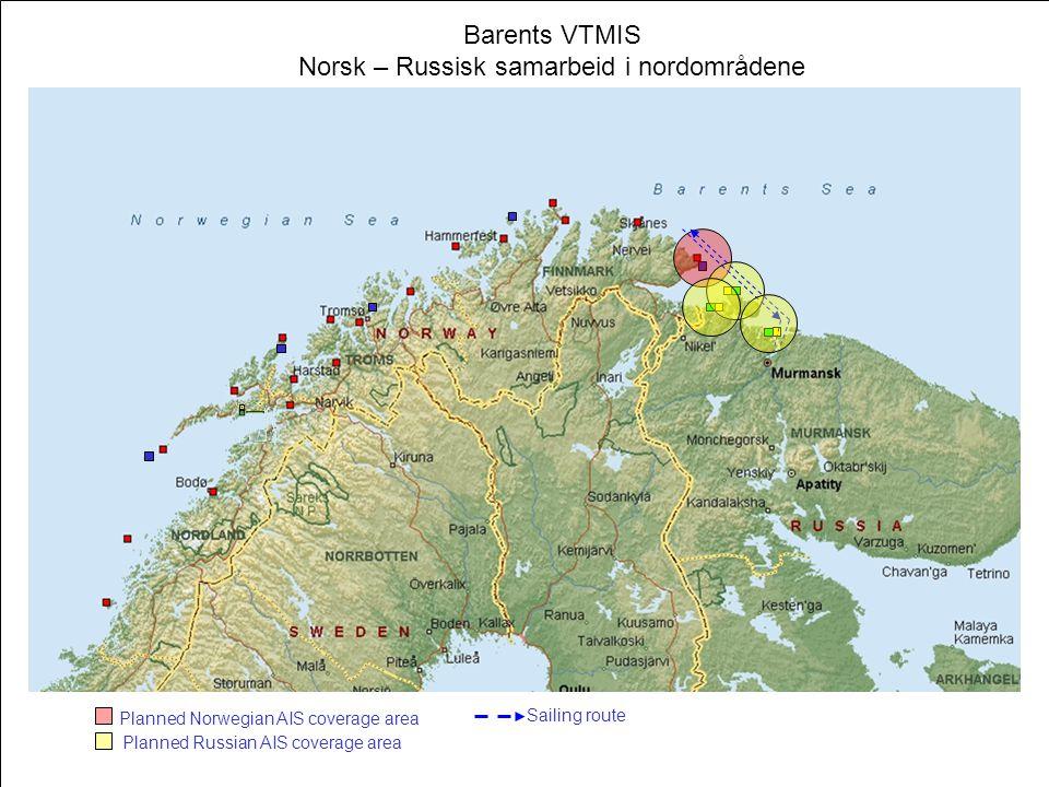 Barents VTMIS Norsk – Russisk samarbeid i nordområdene