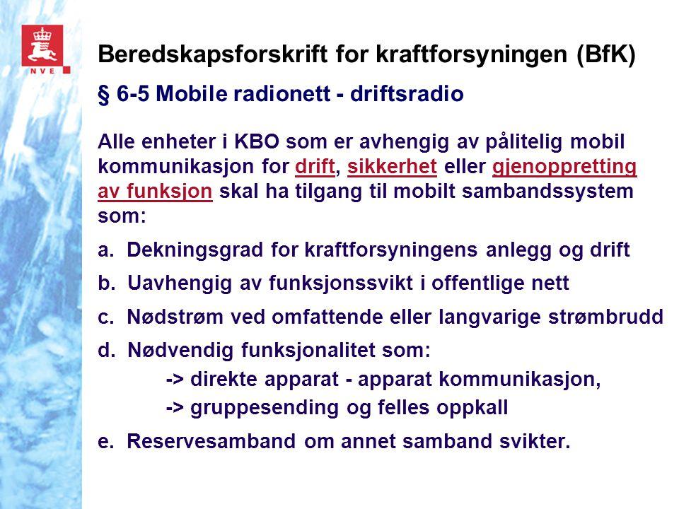 Beredskapsforskrift for kraftforsyningen (BfK) § 6-5 Mobile radionett - driftsradio