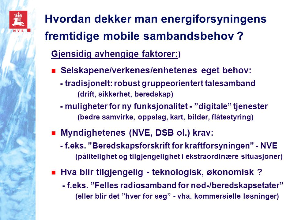 Hvordan dekker man energiforsyningens fremtidige mobile sambandsbehov