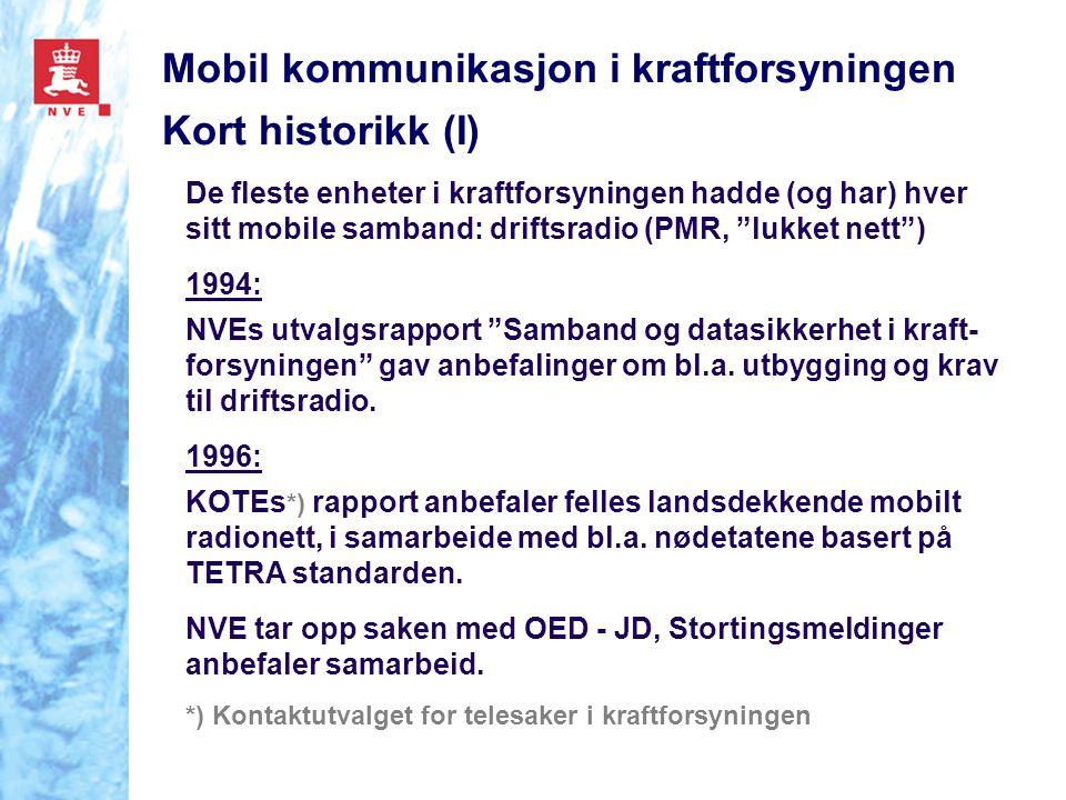 Mobil kommunikasjon i kraftforsyningen Kort historikk (I)