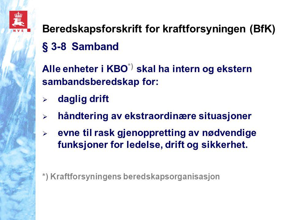 Beredskapsforskrift for kraftforsyningen (BfK) § 3-8 Samband