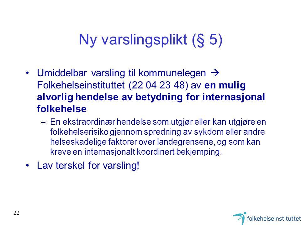 Ny varslingsplikt (§ 5)