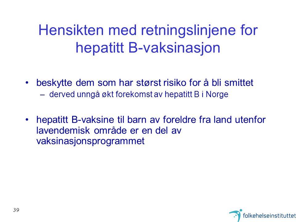 Hensikten med retningslinjene for hepatitt B-vaksinasjon