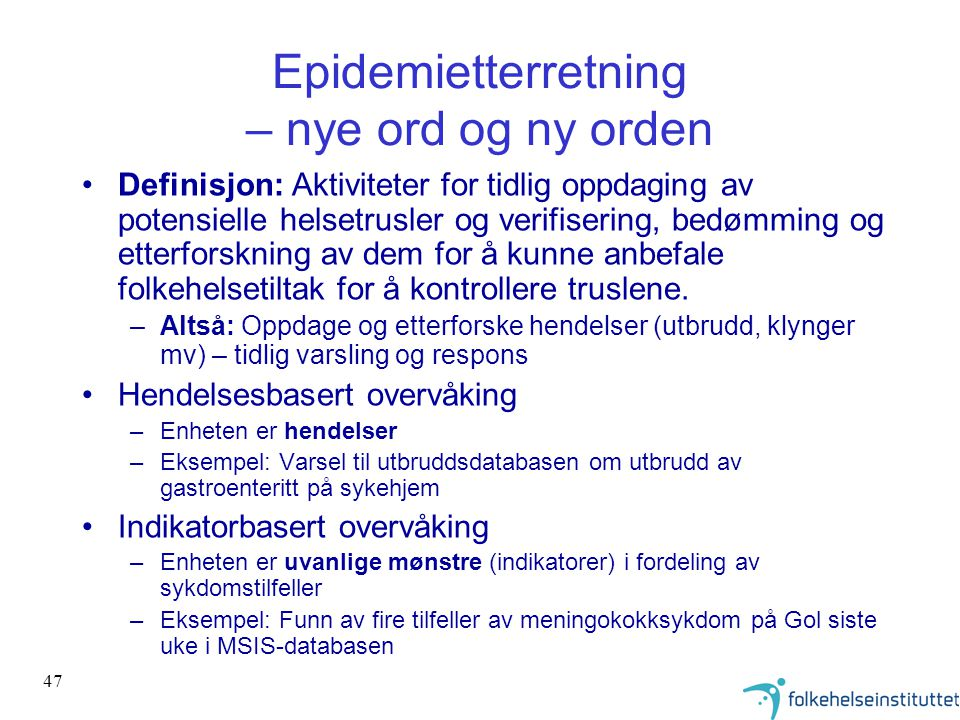 Epidemietterretning – nye ord og ny orden