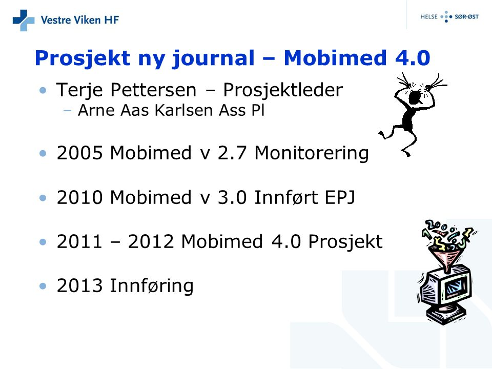 Prosjekt ny journal – Mobimed 4.0