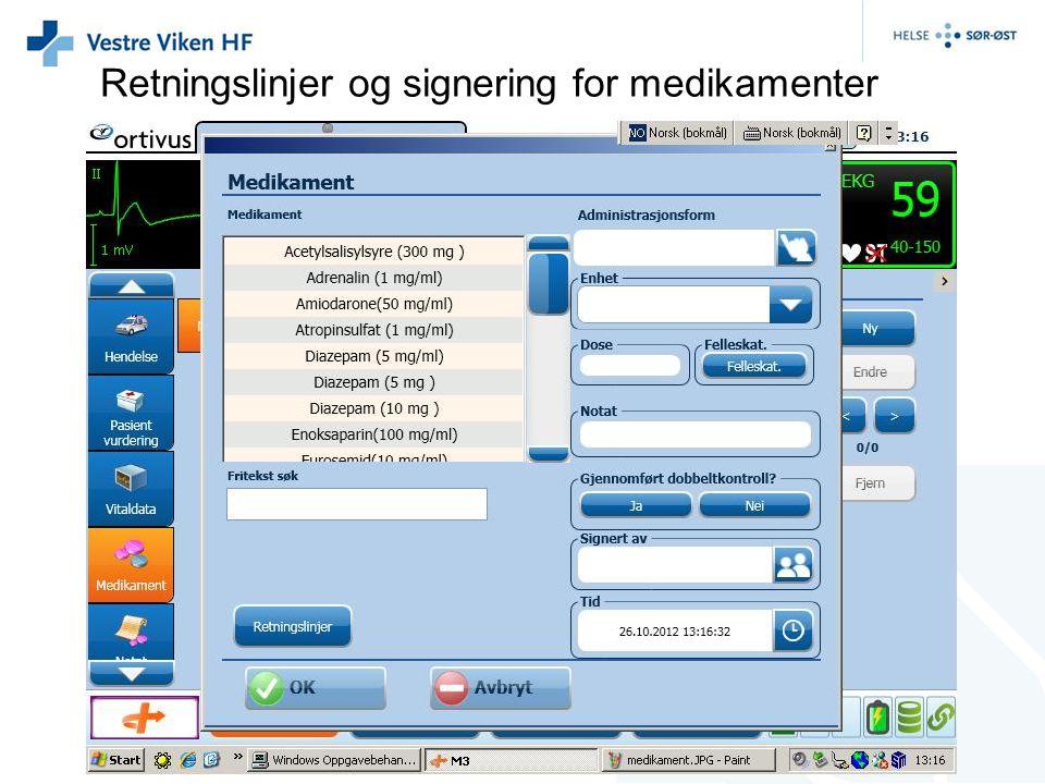 Retningslinjer og signering for medikamenter