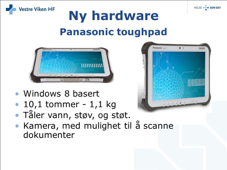 Ny hardware Panasonic toughpad