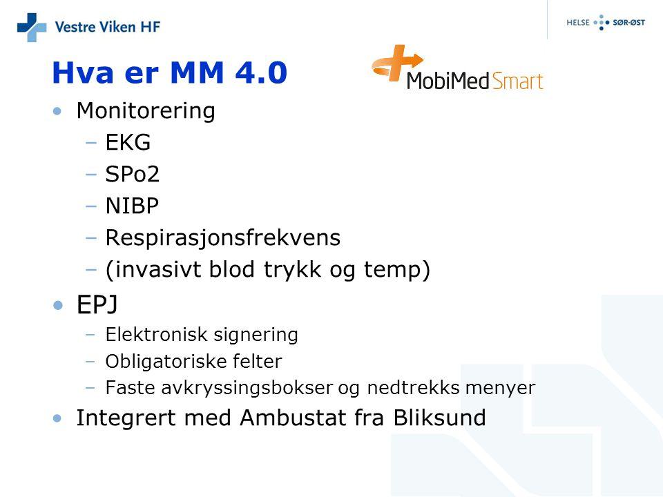 Hva er MM 4.0 EPJ Monitorering EKG SPo2 NIBP Respirasjonsfrekvens