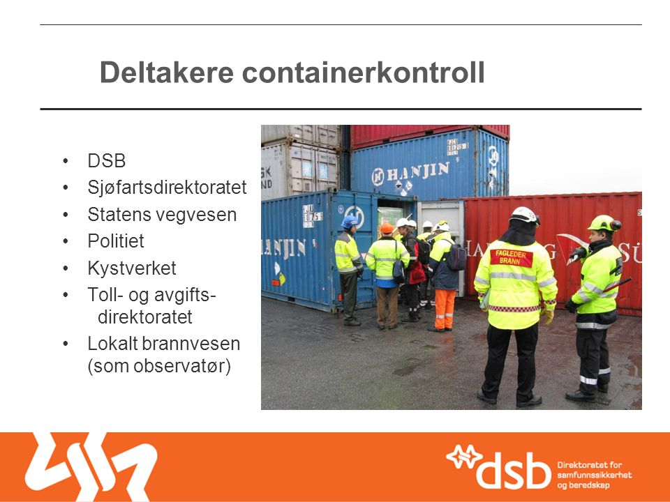 Deltakere containerkontroll
