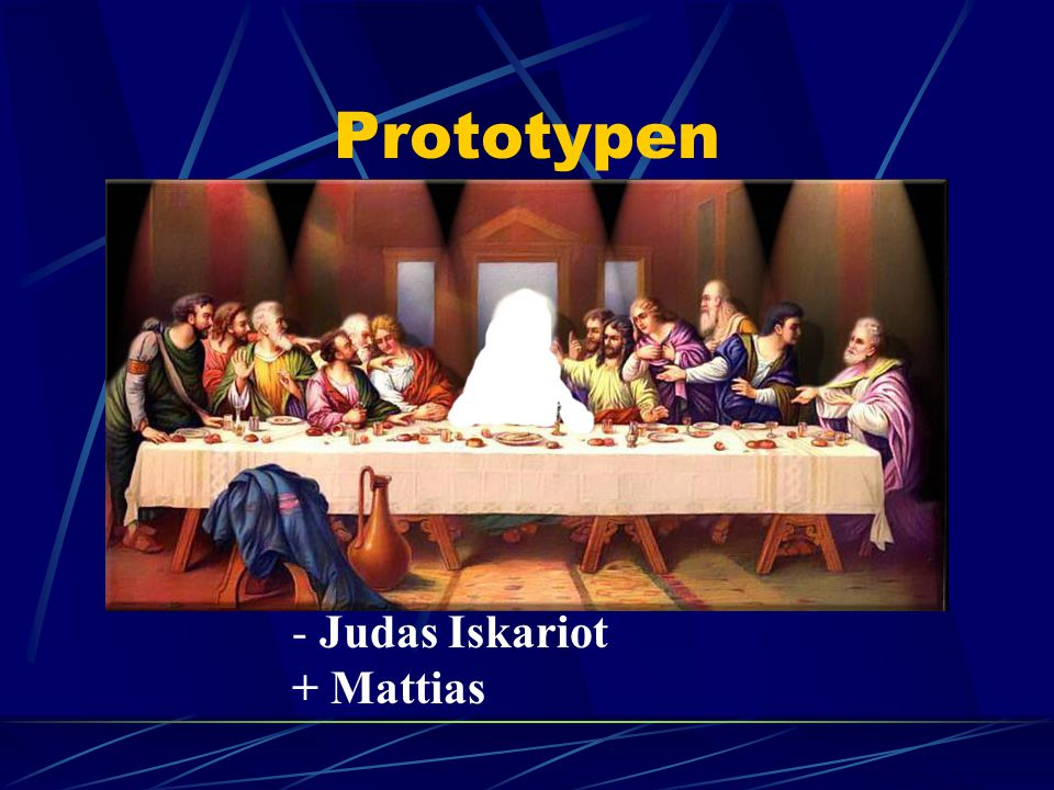 Prototypen Judas Iskariot + Mattias