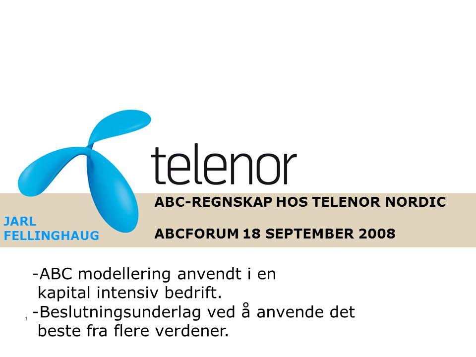 ABC-REGNSKAP HOS TELENOR NORDIC ABCFORUM 18 SEPTEMBER 2008