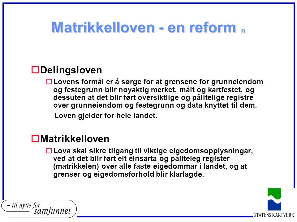 Matrikkelloven - en reform (7)