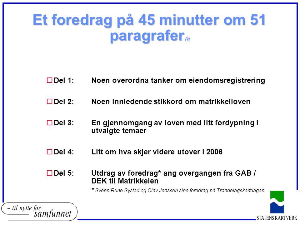 Et foredrag på 45 minutter om 51 paragrafer (2)