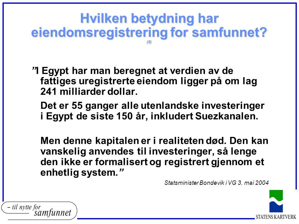 Hvilken betydning har eiendomsregistrering for samfunnet (4)