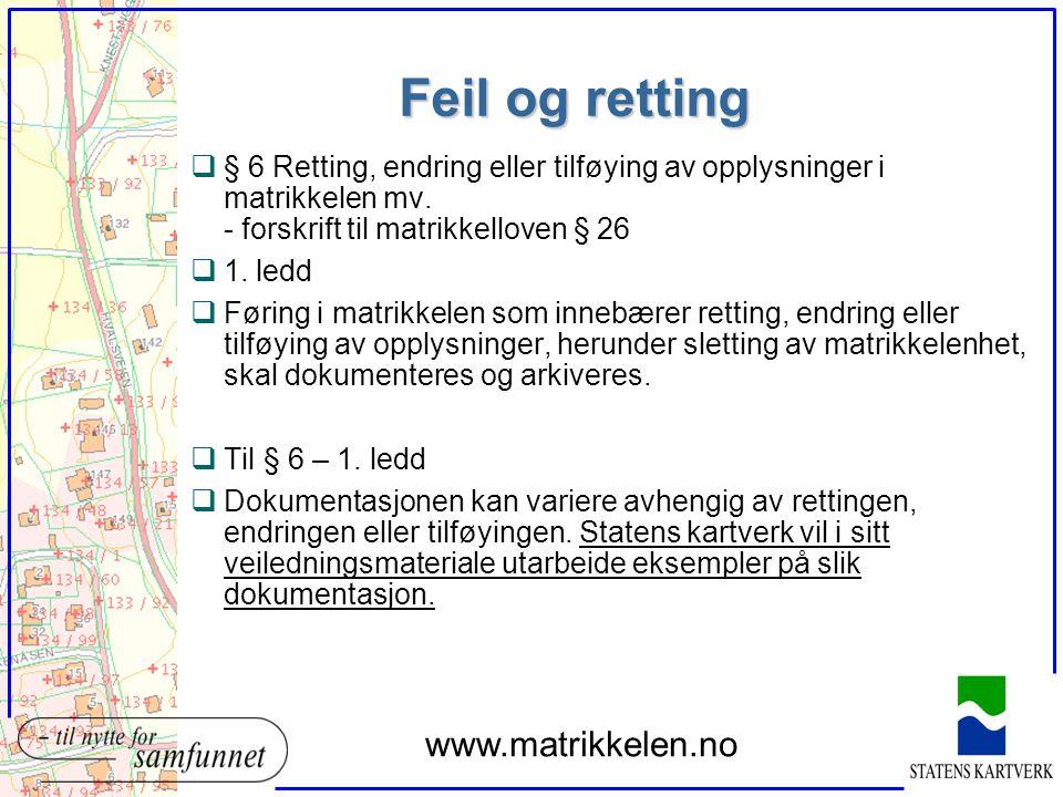 Feil og retting www.matrikkelen.no