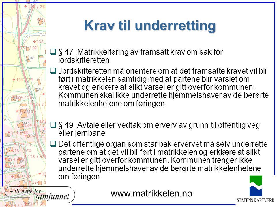 Krav til underretting www.matrikkelen.no
