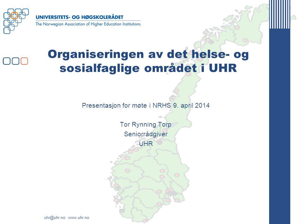 Organiseringen av det helse- og sosialfaglige området i UHR