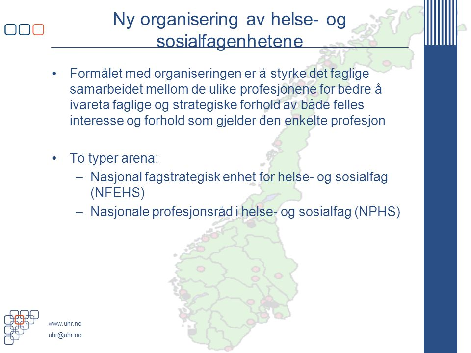 Ny organisering av helse- og sosialfagenhetene