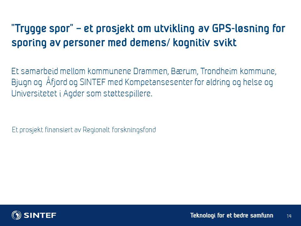 Trygge spor – et prosjekt om utvikling av GPS-løsning for sporing av personer med demens/ kognitiv svikt